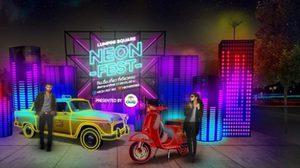 Neon Fest กินดื่มเที่ยว ที่เดียวครบ! ที่ลุมพินีสแควร์