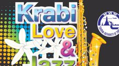 เที่ยวงาน เทศกาลดนตรี Krabi Love & Jazz 2014