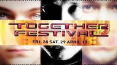 ปาร์ตี้ พีเพิ่ล เตรียมแดนซ์ขาหลุด! กับ Together Festival  2017