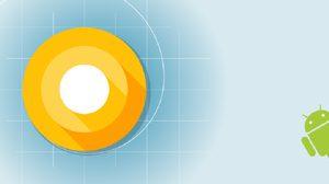 ใกล้คลอดเต็มที่!! คาด Google จะเปิดตัว Android O วันที่ 21 สิงหาคมนี้