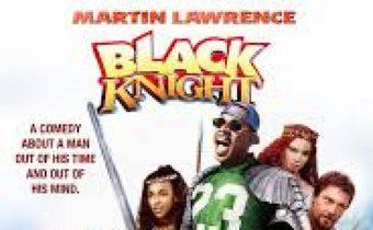 Black Knight อัศวินต่อมหลุด หลงยุค