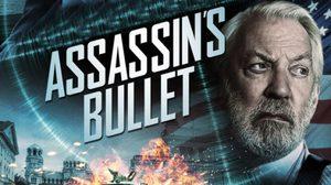 ฆาตกรรมซ้ำรอย! คือกุญแจสู่การไขคดีใน Assassin's Bullet ล่าแผนเพชฌฆาตสังหาร