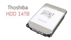 Toshiba เปิดตัว ฮาร์ดดิสจานหมุนรุ่นใหม่ HDD ขนาด 14TB