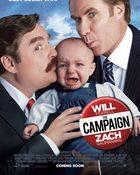 The Campaign ส.ส.คู่แซ่บ สู้เว้ยเฮ้ย