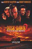 From Dusk Till Dawn 2 : Texas Blood Money พันธุ์นรกผ่าตะวัน ภาค 2
