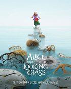 Alice Through the Looking Glass อลิซ ผจญมหัศจรรย์เมืองกระจก