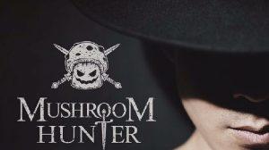 เหนือกาลเวลา – Mushroom Hunter