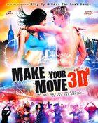 Make Your Move 3D เต้นถึงใจ ใจถึงเธอ