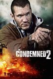 The Condemned 2 เกมล่าคน ทรชนเดนตาย 2