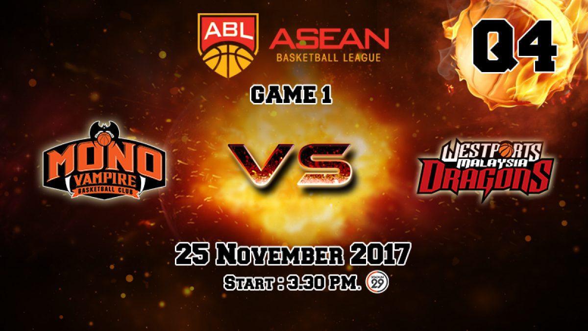 การเเข่งขันบาสเกตบอล ABL2017-2018 : Mono Vampire (THA) VS Dragons (MAS) Q4 (25 Nov 2017)