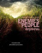 Enemies of the People ศัตรูประชาชน