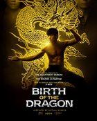 Birth of the Dragon บรูซ ลี มังกรผงาดโลก