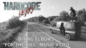 ฮาร์ดคอร์กว่า! มิวสิควีดิโอเพลง For The Kill เผยเบื้องหลังสุดระห่ำของ Hardcore Henry