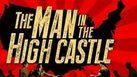 ซีรีส์ฝรั่ง The Man in the High Castle Season 1