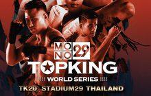 MONO29 TOPKING WORLD SERIES 2018 (TK 20)