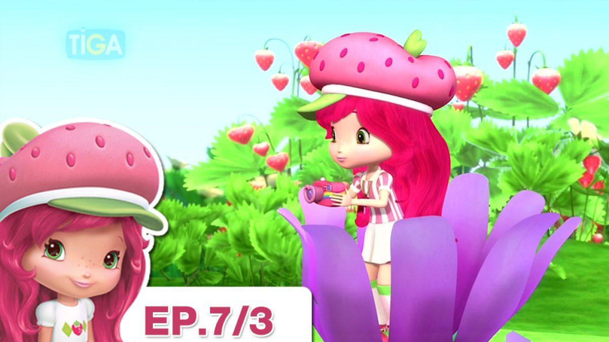 Strawberry Shortcake EP. 7/3