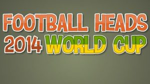 เกมส์ Football Heads : 2014 World Cup
