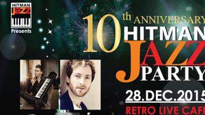 ชิงบัตร 10th Anniversary Hitman Jazz Party Concert