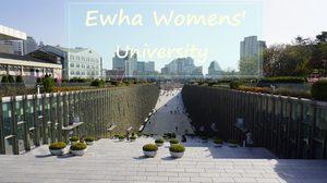 มหาวิทยาลัยสตรีอีฮวา มหาวิทยาลัยหญิงล้วนที่ใหญ่ที่สุดในโลก