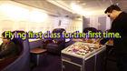 Flying first class for the first time