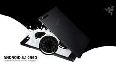 Razer Phone เตรียมปล่อยอัพเดท Android 8.1 Oreo เดือนเมษายนนี้