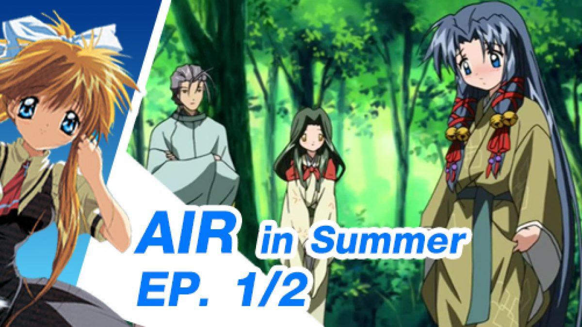 Air in Summer 1/2