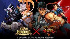 Seven Knights X Street Fighter V คอลลาโบที่สะใจที่สุด!