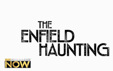 Hot Series Preview : The Enfield Haunting