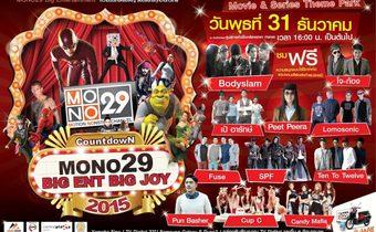 Mono29 Big Ent Big Joy Countdown 2015