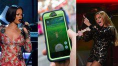 ซุปตาร์ยังพ่าย! Beyonce – Rihanna ถูก Pokemon Go ขโมยซีน!