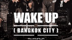 WAKE UP (Bangkok City)