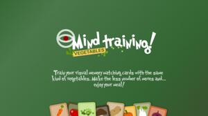 Mind training vegetables