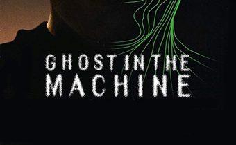 Ghost in the Machine โกสต์อินเดอะแมชชีน
