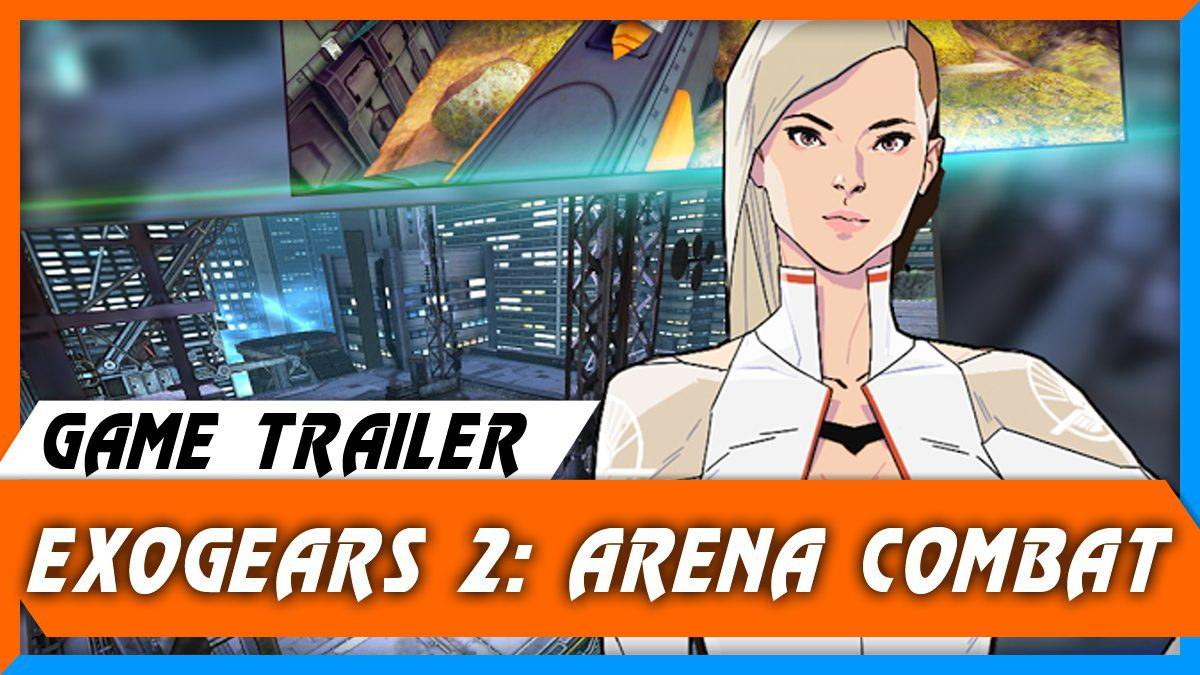Exogears 2 Arena Combat [ตัวอย่างเกม]