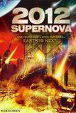 2012 Supernova มหาวิบัติวันดับโลก