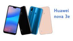 Huawei เผยสเปค nova 3e สมาร์ทโฟนเซลฟี่สวยเป็นธรรมชาติ เตรียมเปิดตัว 10 พฤษภาคมนี้