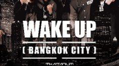 WAKE UP (Bangkok City)