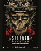 Sicario: Day of the Soldado ทีมพิฆาตทะลุแดนเดือด 2