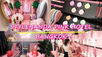 มาเปิดเมืองไทยแล้วจ้า! STYLENANDA PINK HOTEL BANGKOK ได้อารมณ์ฟินเหมือนบินไปเกาหลี
