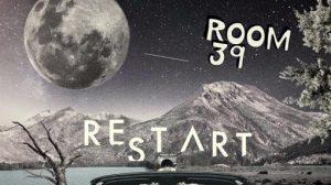 Restart (Room39)