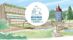 'Moomin ValleyPark' เตรียมเปิดโลกมูมิน  ฟินใกล้ๆ ที่ญี่ปุ่น