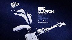 รีวิว Eric Clapton: Life in 12 Bars