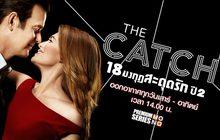 The Catch 18 มงกุฎสะดุดรัก ปี 2