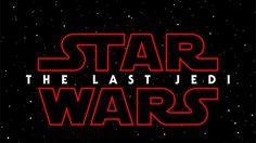 The Last Jedi! ชื่อตอนอย่างเป็นทางการของ Star Wars Episode VIII