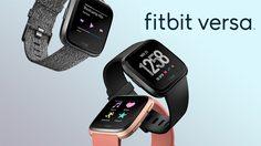 ฟิตบิท เปิดตัว Fitbit Versa สมาร์ทวอทช์ ที่มาพร้อมกับหน้าปัดเพื่อการดูแลสุขภาพใหม่