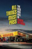 All Things Must Pass สารคดี ทาวเวอร์เรคคอร์ดส ตำนานร้านเพลงอันยิ่งใหญ่