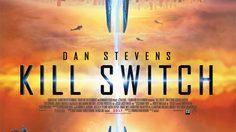 ประกาศผล : ดูหนังใหม่ รอบพิเศษ Kill Switch วันหายนะพลิกโลก