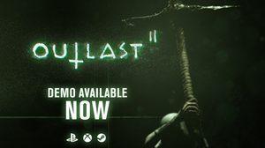 Outlast 2 Demo ตากล้องหลอนประสาท ปล่อยให้โหลดแล้ว
