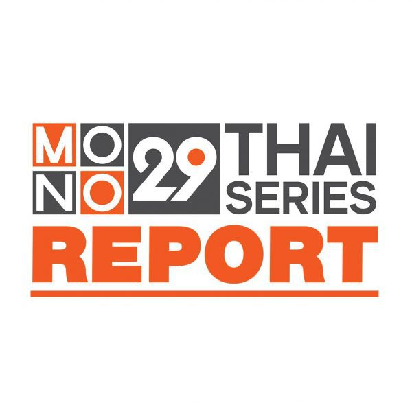 Thai Series Report