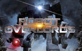 Robot Overlords สงครามจักรกลล้างโลก
